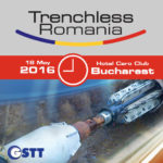 Trenchless Romania Conference & Exhibition – 18 mai 2016 – Hotel Caro Bucuresti